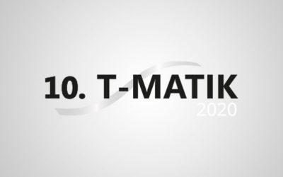 VERSCHOBEN | T-Matik 2020